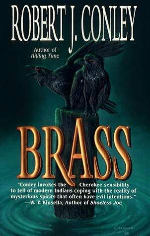 Brass by Robert J. Conley