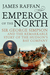 Emperor Of The North: Sir G...