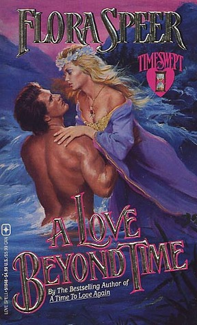 A Love Beyond Time by Flora Speer