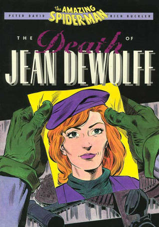 Amazing Spider-Man: The Death of Jean DeWolff (Spectacular Spider Man) (Marvel Comics)