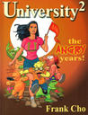 University²: Angry Years