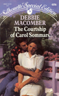 The Courtship of Carol Sommars (Silhouette Special Edition, No. 606)
