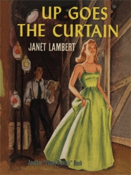 Up Goes the Curtain by Janet Lambert