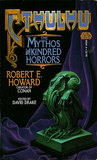 Cthulhu - The Mythos and Kindred Horrors by Robert E. Howard