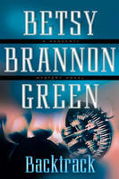 Backtrack by Betsy Brannon Green