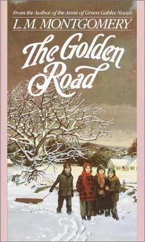 The Golden Road by L.M. Montgomery