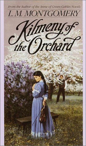 Kilmeny of the Orchard by L.M. Montgomery