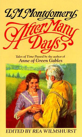 After Many Days by L.M. Montgomery