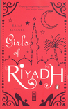 Girls of Riyadh by Rajaa Alsanea