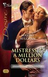 Mistress &amp; A Million Dollars (Silhouette Desire, #1855)