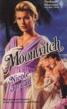 Moonwitch (Harlequin Historical, No 62)