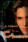 The Chosen by C.A. Milson