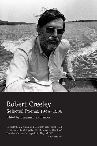 Selected Poems, 1945–2005 by Robert Creeley