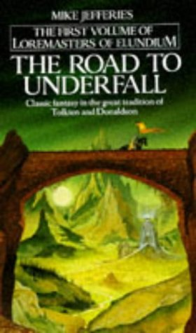 The Road To Underfall by Mike Jefferies