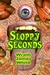 Sloppy Seconds by Wrath James White