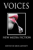 Voices: New Media Fiction