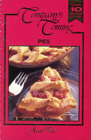 Company's Coming: Pies