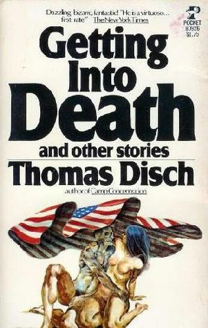 Getting into Death by Thomas M. Disch