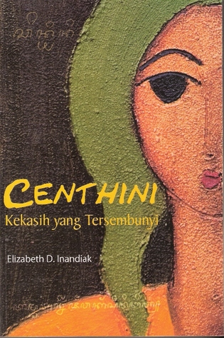 Centhini: Kekasih yang Tersembunyi