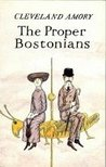 The Proper Bostonians by Cleveland Amory