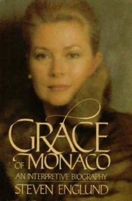 Grace of Monaco by Steven Englund