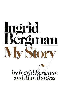 My Story by Ingrid Bergman