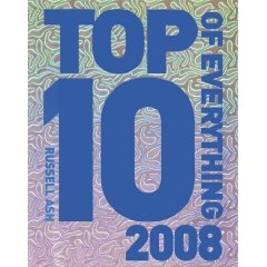 Top 10 Of Everything, 2008 by Russell Ash