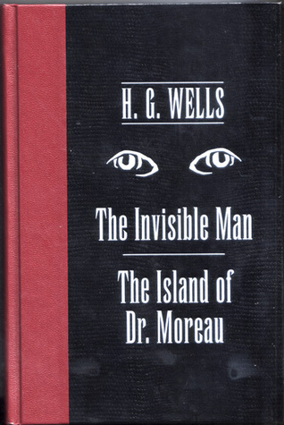 The Invisible Man / The Island of Dr. Moreau by H.G. Wells