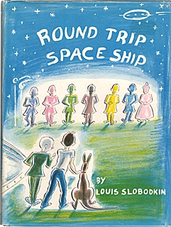 Round Trip Space Ship by Louis Slobodkin
