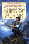 The Ships of Merior (Wars of Light & Shadow, #2-3; Arc 2 - The Ships of Merior, #1-2)