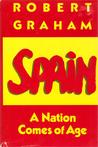 Spain: A Nation Comes of Age