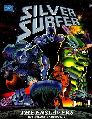 Download online for free Silver Surfer: The Enslavers (Marvel Graphic Novel #58) PDF by Stan Lee, Keith Pollard, Chris Ivy