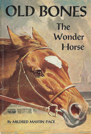 Old Bones the Wonder Horse