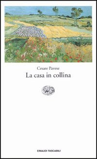 La casa in collina by Cesare Pavese