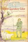 Welsh Legendary Tales