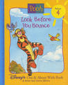 Look Before You Bounce (Disney's Out & About With Pooh, Vol. 4)
