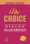The Choice: Dialog Islam - Kristen