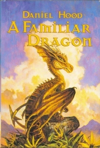 A Familiar Dragon: Fanuilh / Wizard's Heir / Beggar's Banquet