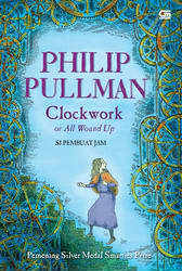 Clockwork by Philip Pullman