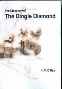 The Discovery of the Dingle Diamond