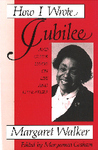 How I Wrote Jubilee: And Other Essays on Life and Literature
