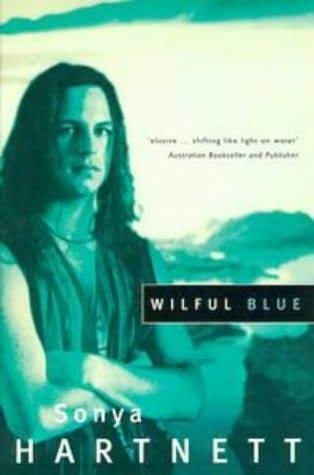 Wilful Blue by Sonya Hartnett
