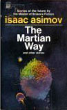 The Martian Way, and Other Stories by Isaac Asimov