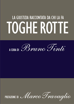 Toghe rotte by Bruno Tinti