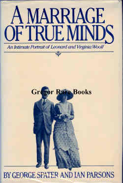 A Marriage of True Minds by George Spater