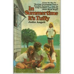In Summertime It's Tuffy by Judie Angell