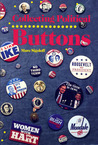 Collecting Political Buttons