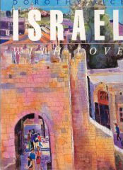 Israel with Love by Dorothy Rice