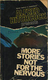 Alfred Hitchcock Presents: More Stories Not for the Nervous