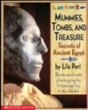 Mummies, Tombs, and Treasure by Lila Perl